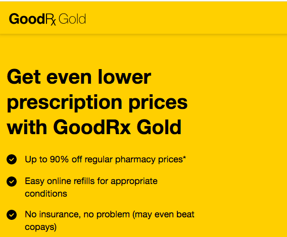 Save Even More On Prescription Prices With GoodRx Gold!