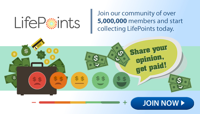LifePoints: Learn How To Get Paid For Your Opinions!